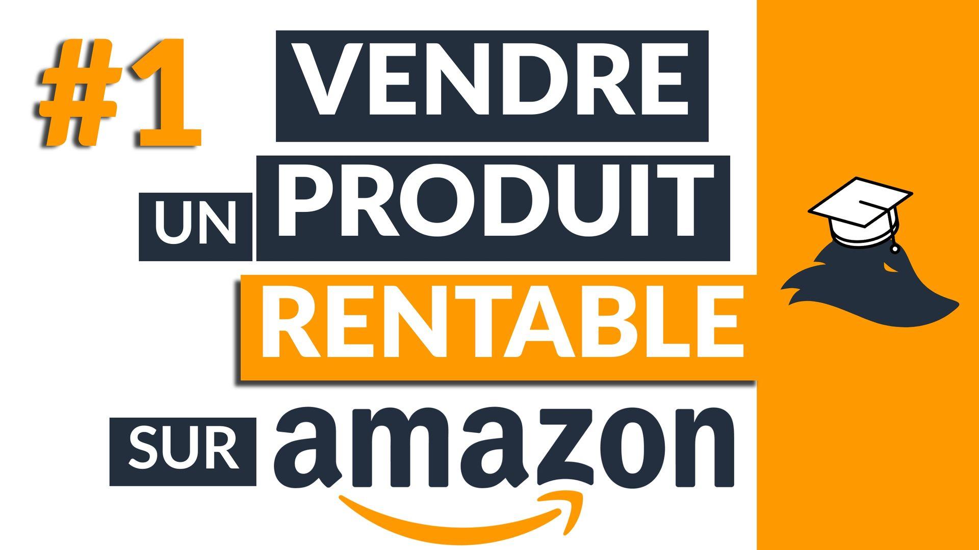 Trouver un produit rentable à vendre sur Amazon