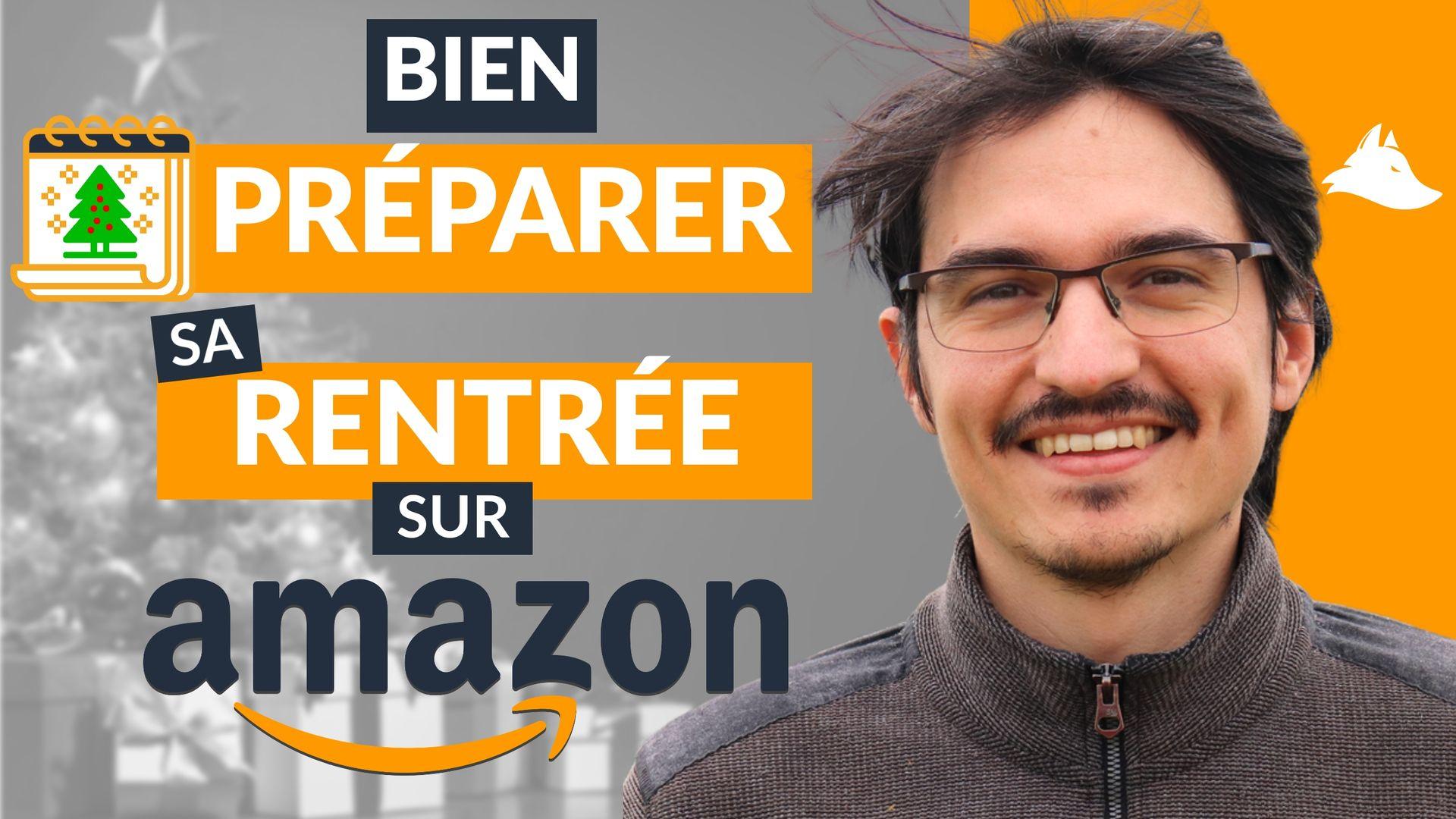 Comment bien PRÉPARER sa rentrée sur Amazon FBA ? – Webinaire Intellifox