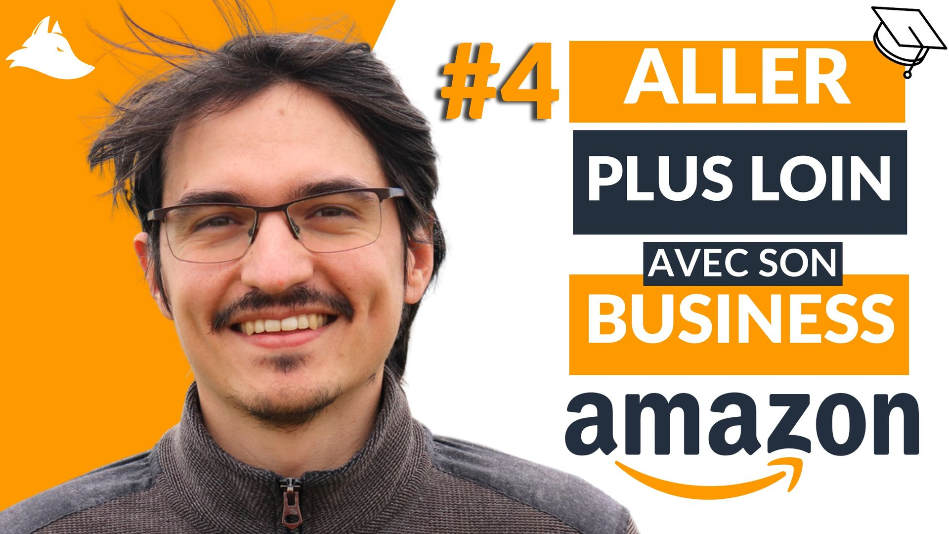 Comment ALLER PLUS LOIN avec son business Amazon FBA ? – Mini-formation Intellifox – 4/4